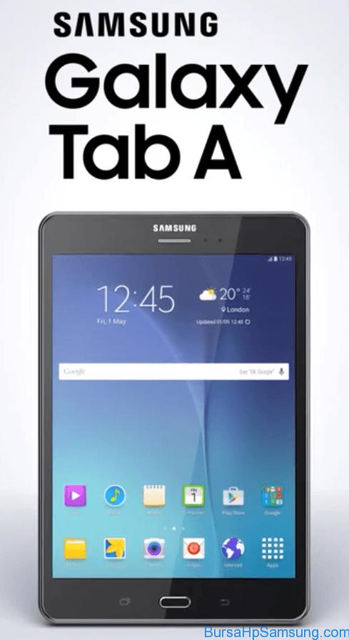 Berita Samsung Terbaru, Samsung Tablet, Galaxy Tab A, harga Galaxy Tab A, spesifikasi Galaxy Tab A, Galaxy Tab A Harga dan Spesifikasi