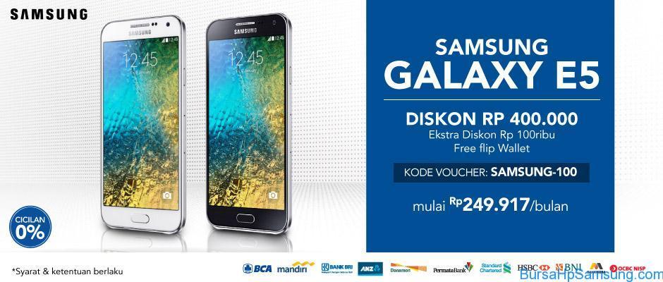 Promo Hp Samsung E5 Agustus 2015, Diskon 400 Ribu