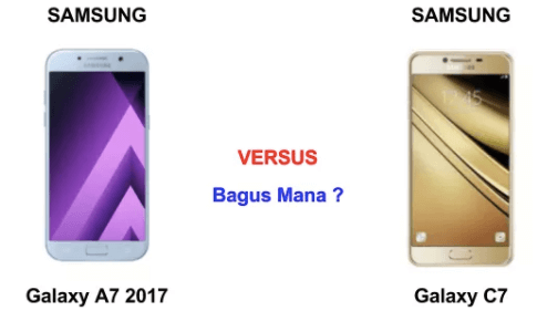 Bagus Mana Samsung Galaxy J7 2017 Vs Galaxy C7 2018 ?