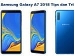 Samsung Galaxy A7 2018 Tips dan Trik